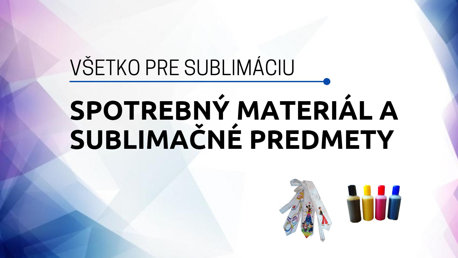 Sublimačné predmety a spotrebný materiál